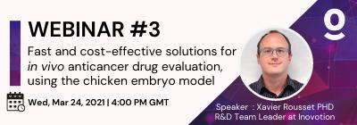 <b>Register for free</b> <br> Fast and cost-effective solutions for <em>in vivo</em> anticancer drug evaluation, using the chicken embryo model